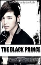 The Black Prince [BOOK 1 ~ EDITING] by Iamhalle