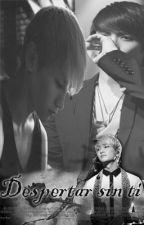 Despertar sin ti (JongKey) by LilFreakJK