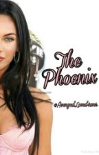 The Phoenix by AvengedLoved4ever