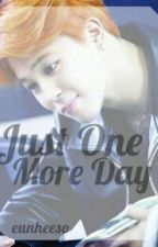 || Just One More Day || Jimin || by eunheeso
