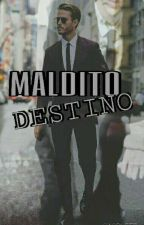 Maldito destino|| Gay yaoi by Sacrlettt
