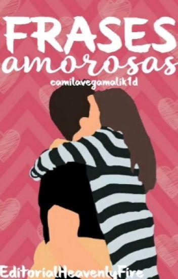 Frases Amorosas Camila Maria Vega Wattpad