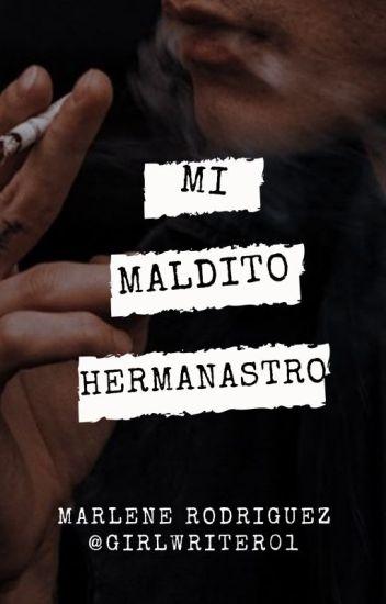 Mi Maldito Hermanastro(EDITANDO)