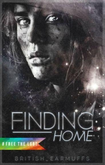 Finding Home (GirlxGirl) (SEMI-HIATUS)