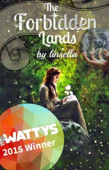 The Forbidden Lands (Wattys 2015 Winner)