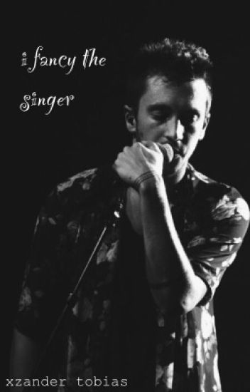 I Fancy the Singer {completed}