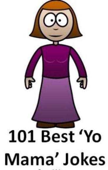101 Best 'Yo Mama' Jokes