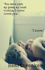 The Heartbreaker. [Gay Love Story] by MissCosmique