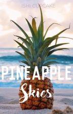 Pineapple Skies by hyperactivepanda18