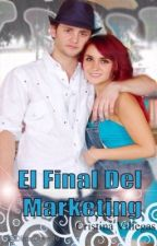 El Final Del Marketing Primera Temporada by DianaDeAnda10