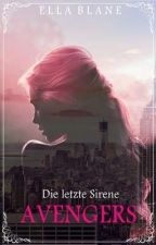 Die letzte Sirene - The Avengers by IsabellaTargaryen