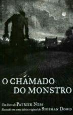 O Chamado Do Monstro - Patrick Ness by PortalDesconhecido