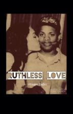 Ruthless Love (Eazy-E Fan-Fiction) by Rapper_fanfics