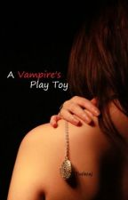 A Vampire's Play Toy by tuslecaj