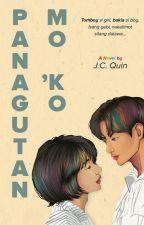 Panagutan Mo 'Ko! (On-going) by iamjcquin