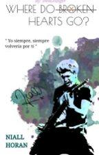 Where Do Broken Hearts Go? [Niall Horan OS] by writirene