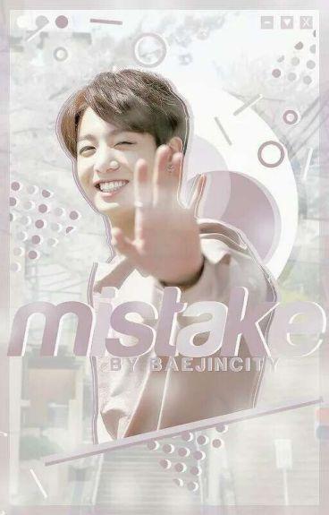 mistake 🌸 jungkook