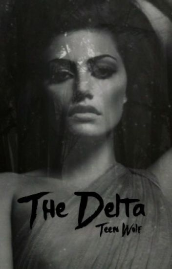 Teen Wolf~The Delta