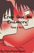 Creo Que Me Enamoré [PuccaYGaru] by MaruMaruKawaii