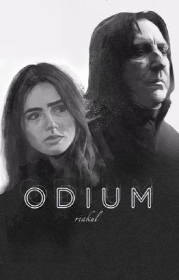 Odium (Severus Snape Fanfic) {Wattys 2016}
