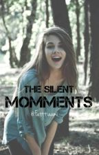 The Silent Momments by Fatttiaami