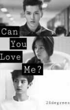 Can You Love Me ? by 28degrees