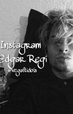 Instagram-Edgar Regi by vegaftidols