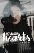 War of Hearts [REWRITING] by serenesirens