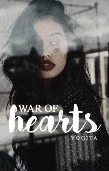 War of Hearts [REWRITING]