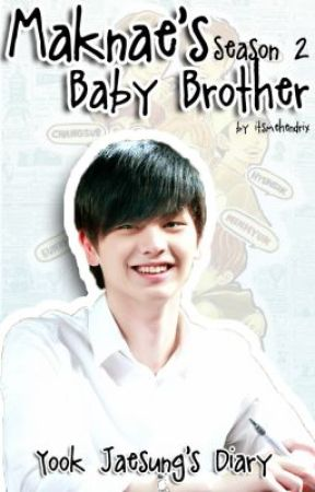 Maknae's Baby Brother ( A BTOB Fanfic ) [Season 1&2