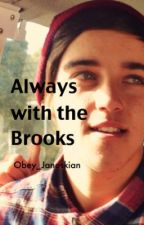 Always with the Brooks (Sequal: Life with the Brooks) by Obey_Janoskian