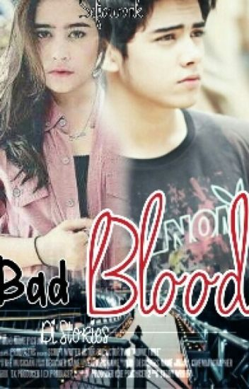 the bad blood