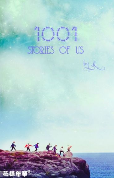 [DRABBLE/NSHOT/SERIES] 1001 STORIES OF US