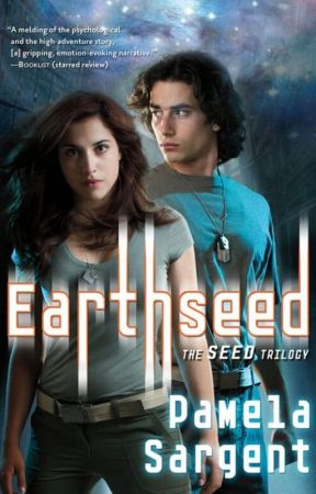 Earthseed by PamelaSargent