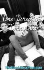 One Direction Imagines by ArkhamsPrincess