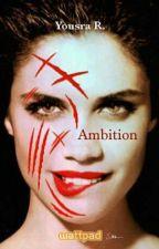 Ambition by baciami2015