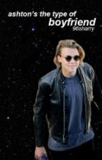 Ashton's the type of boyfriend ; a.i (italian translation) by madeljne