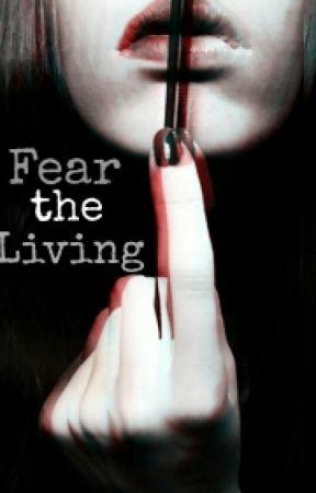 Fear The Living (FTWD: Nick Clark) by TierBanre