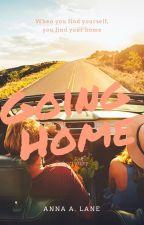 Going Home {Wattys2016} by -_AnnaBanana_-