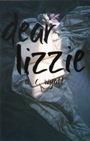 Dear Lizzie by acwyatt