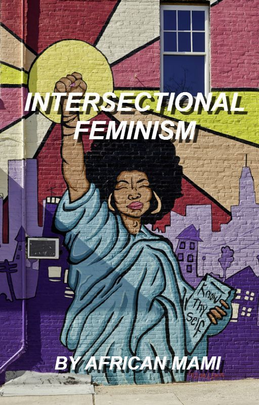 intersectional feminism by AFRICANMAMI