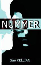 """NUMMER (dont la nouvelle """"N.1"""") by Saekeryan"""