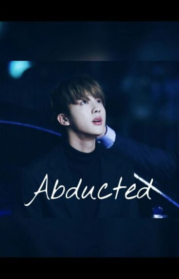 namjin | abducted
