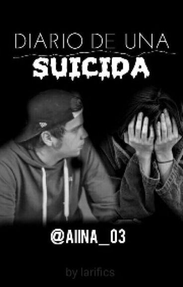 Diario de una Suicida |ELRUBIUS Y TU