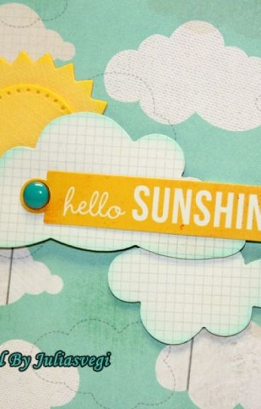 Hello Sunshine! ( completed )