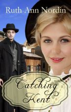 Catching Kent by ruthannnordin