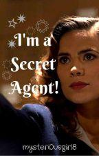 I'm a Secret Agent! by mysteri0usgirl8