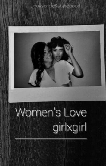 Women's Love girlxgirl