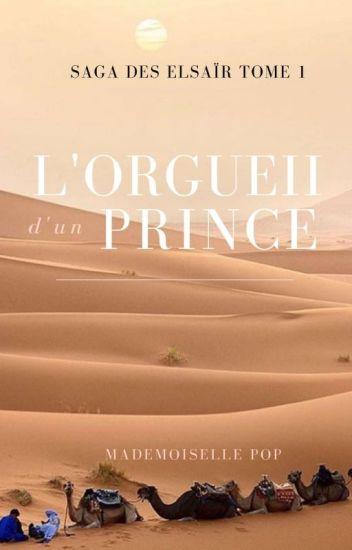 L'orgueil d'un prince (Saga Des Elsaïr Tome 1)