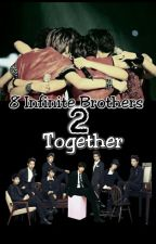 8 Infinite Brothers Together 2 by kris6987